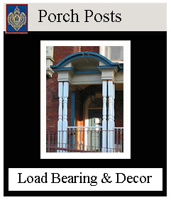 Porch Posts Load Bearing and Decorative - custom sizes
